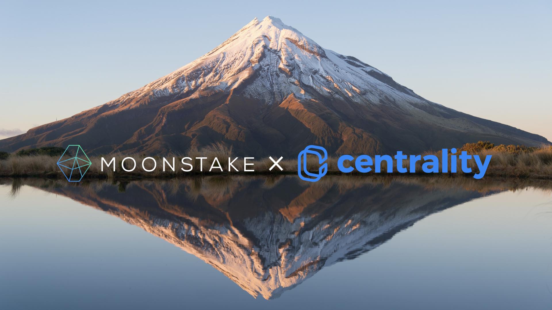 ムーンステーク(Moonstake)とセントラリティ(Centrality)が戦略的パートナーシップを締結